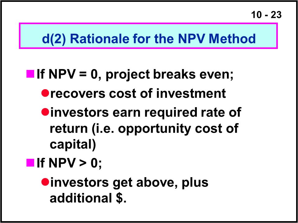 d(2) Rationale for the NPV Method