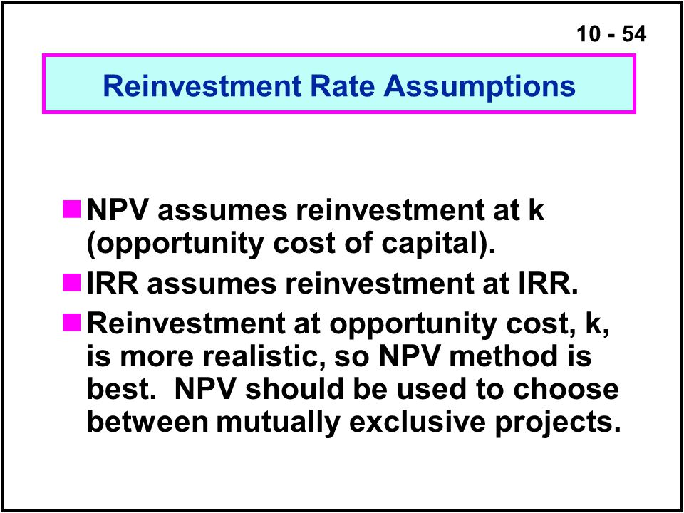 Reinvestment Rate Assumptions