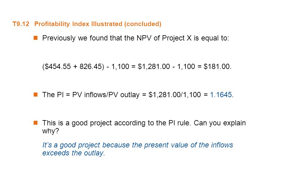 T9.12 Profitability Index Illustrated (concluded)