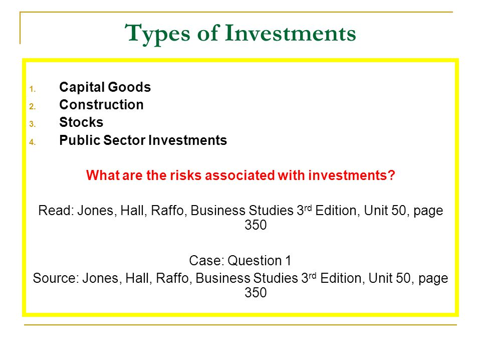 What are the risks associated with investments