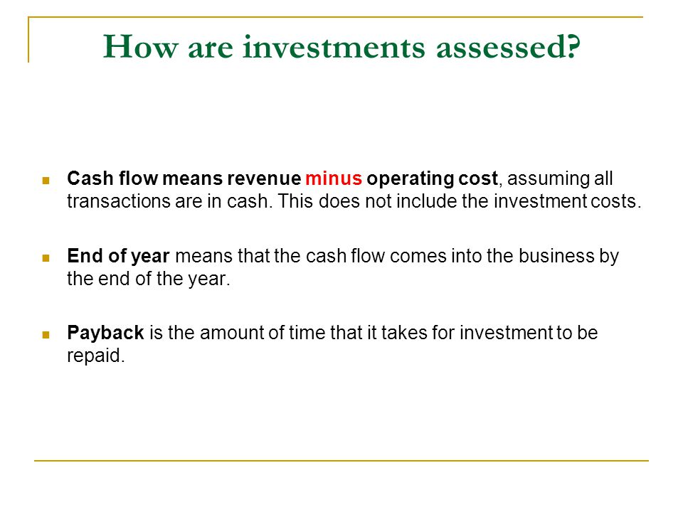 How are investments assessed