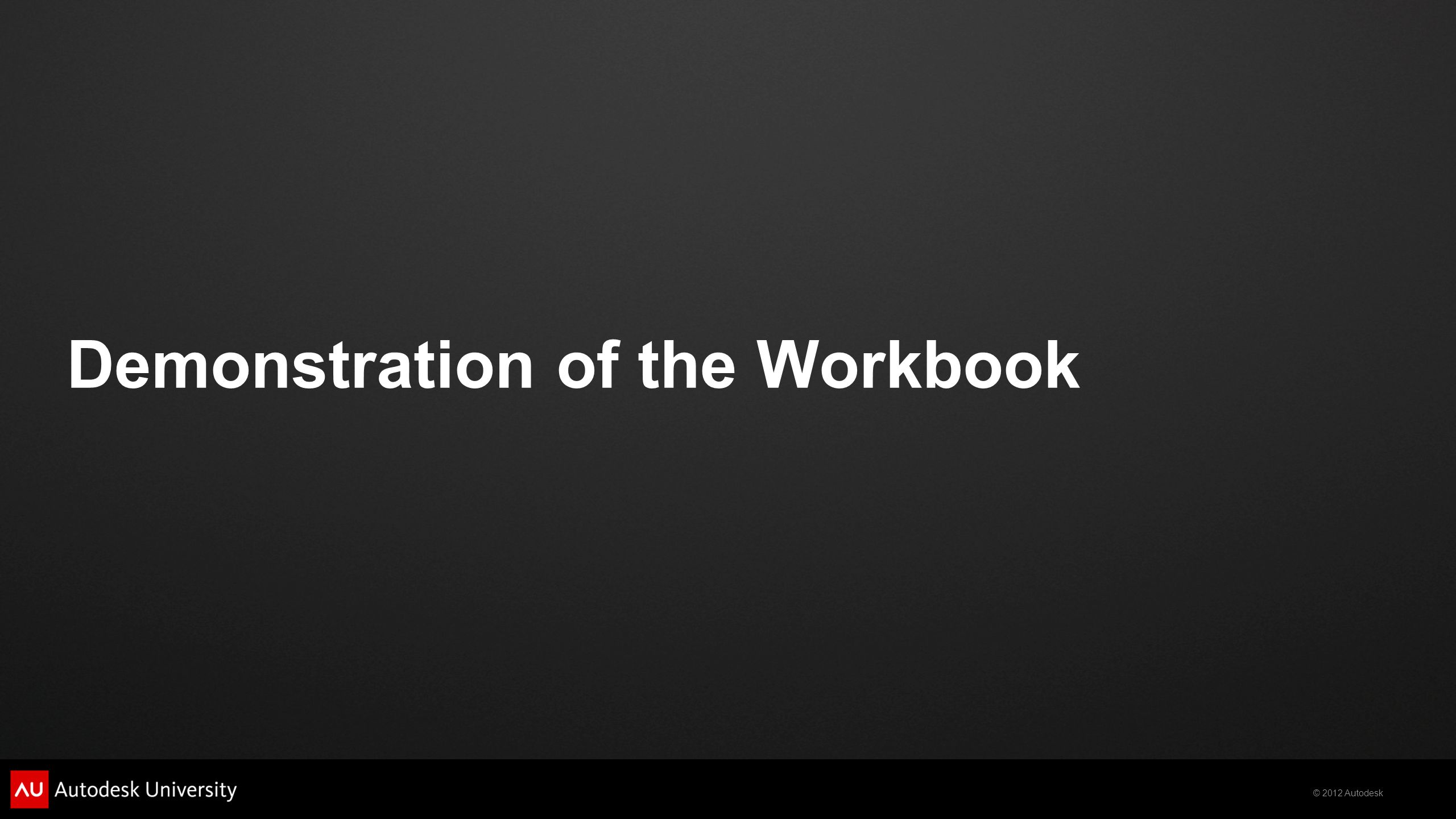 Demonstration of the Workbook