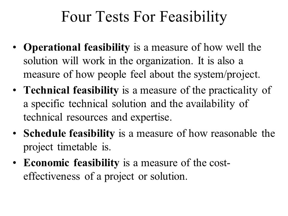 Four Tests For Feasibility