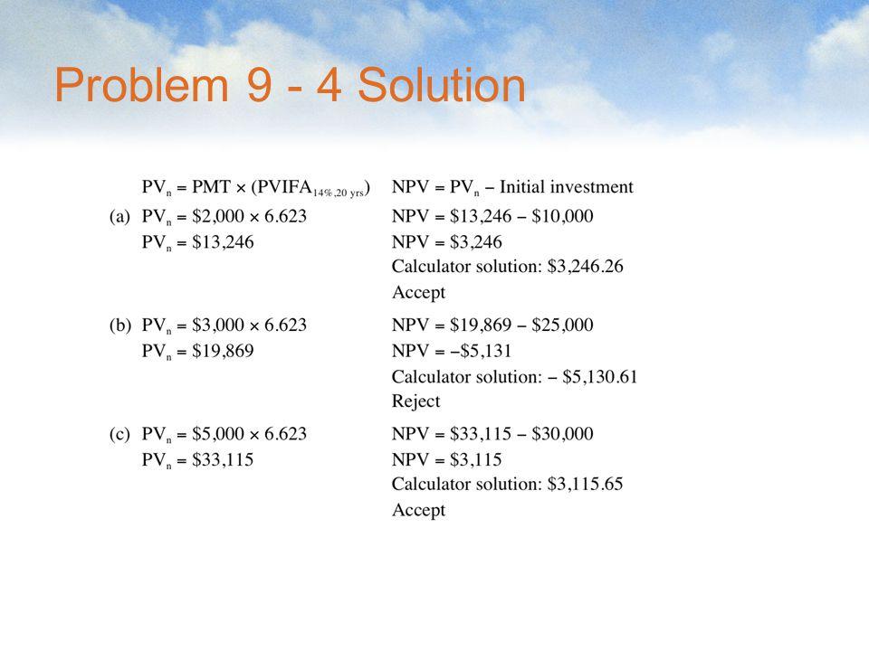 Problem 9 - 4 Solution