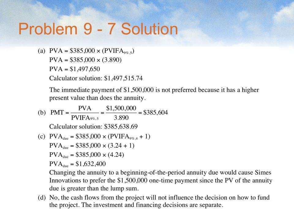 Problem 9 - 7 Solution