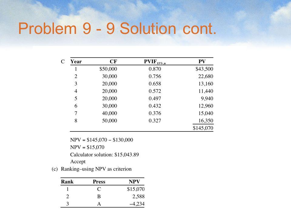 Problem 9 - 9 Solution cont.