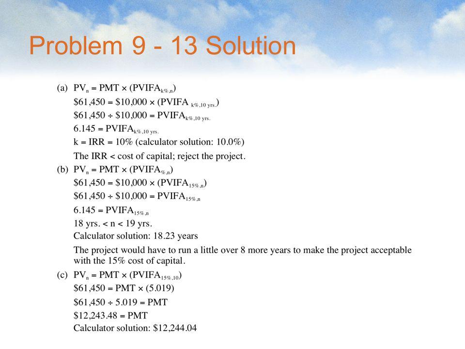 Problem 9 - 13 Solution