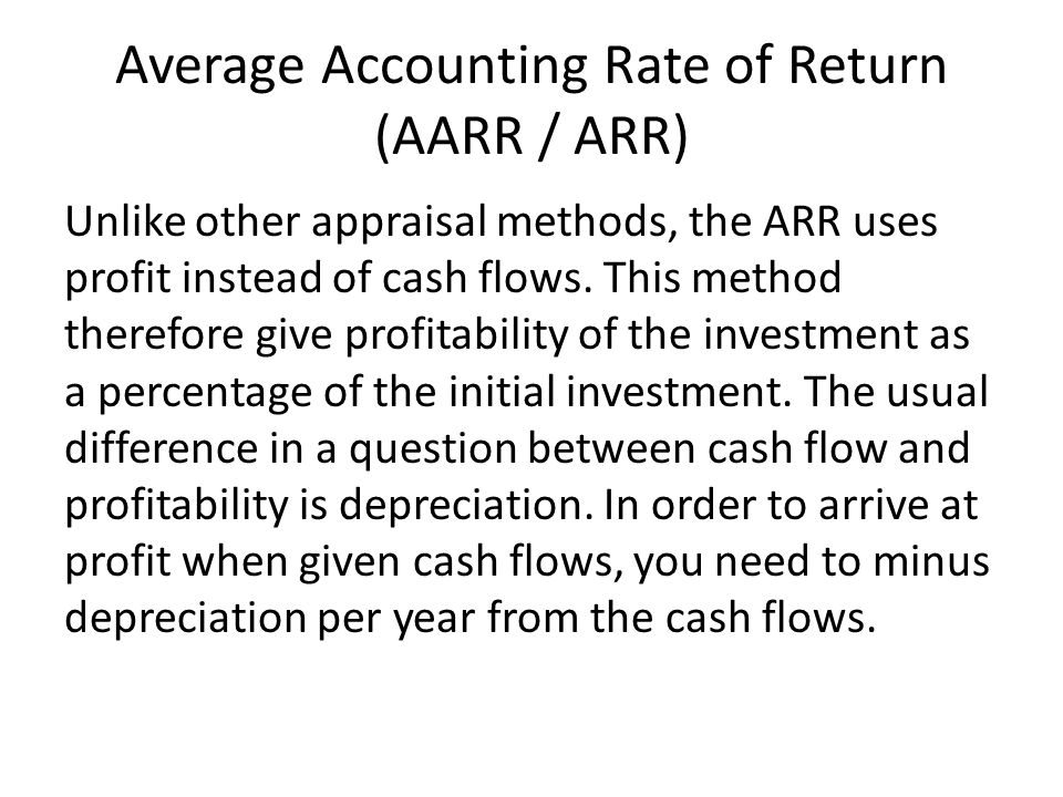Average Accounting Rate of Return (AARR / ARR)