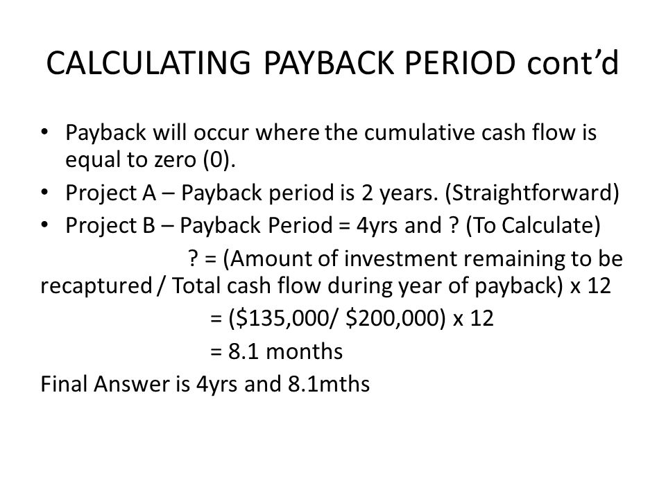 CALCULATING PAYBACK PERIOD cont'd