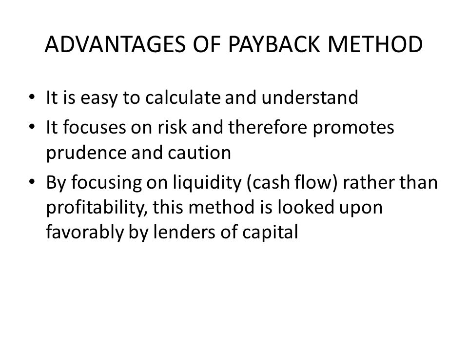 ADVANTAGES OF PAYBACK METHOD