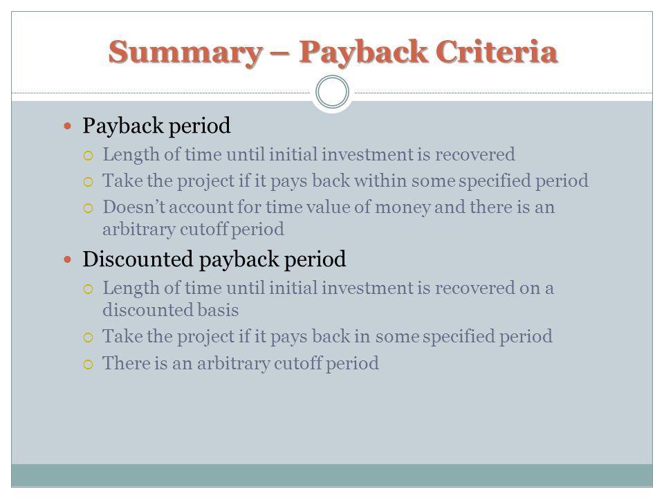Summary – Payback Criteria