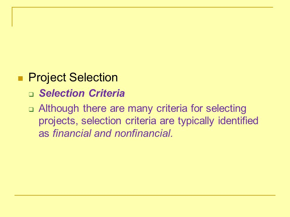 Project Selection Selection Criteria