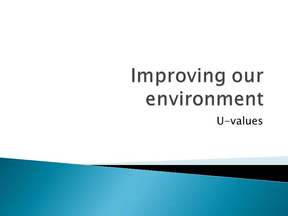Improving our environment