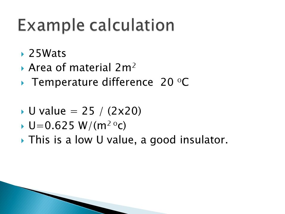 Example calculation 25Wats Area of material 2m2