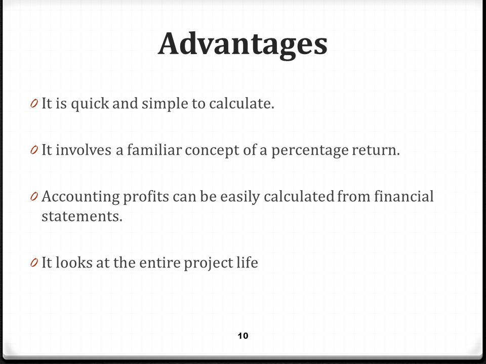 Advantages It is quick and simple to calculate.