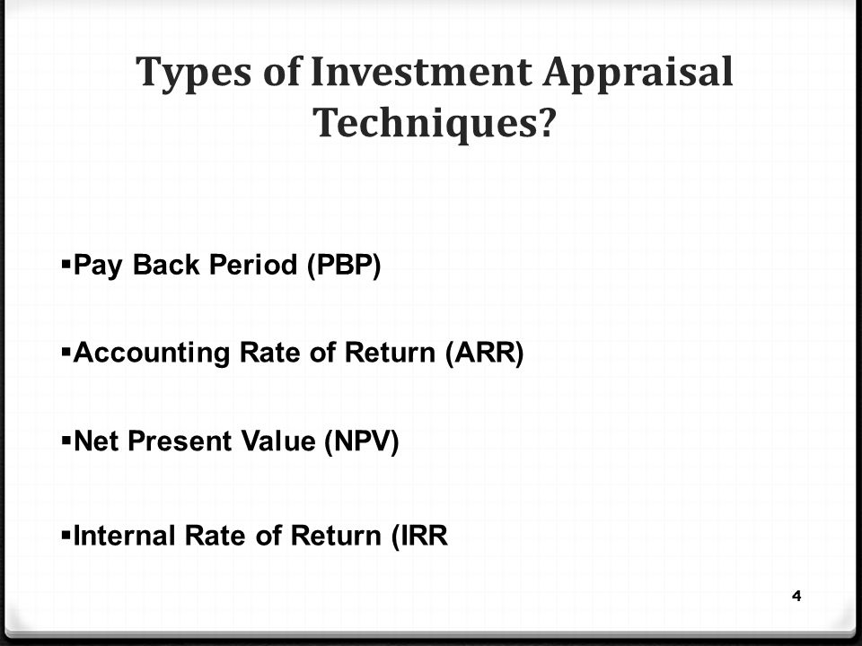 Types of Investment Appraisal Techniques