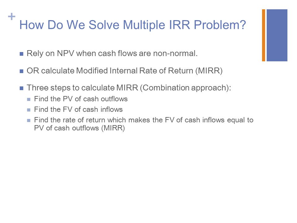 How Do We Solve Multiple IRR Problem
