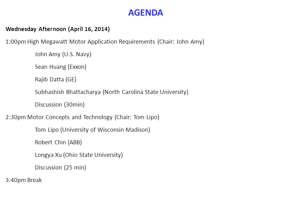 AGENDA Wednesday Afternoon (April 16, 2014)