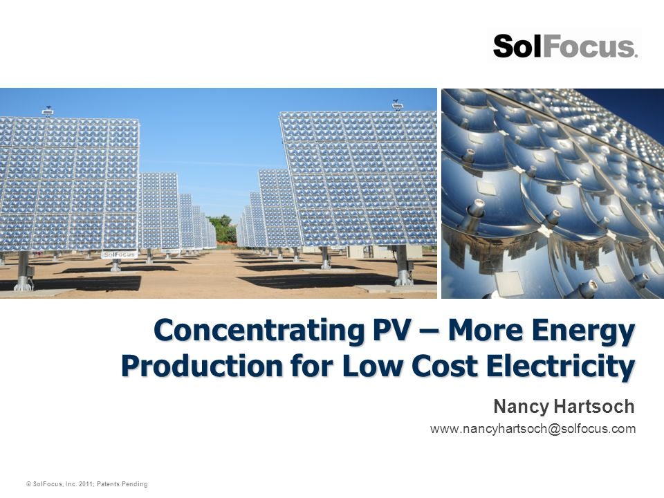 Concentrating PV – More Energy Production for Low Cost Electricity