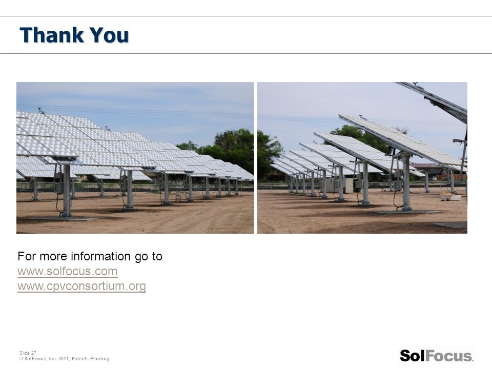 Thank You For more information go to www.solfocus.com
