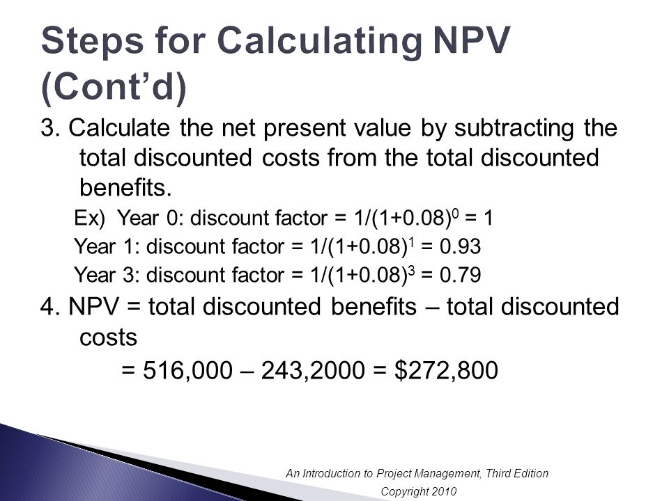 Steps for Calculating NPV (Cont'd)