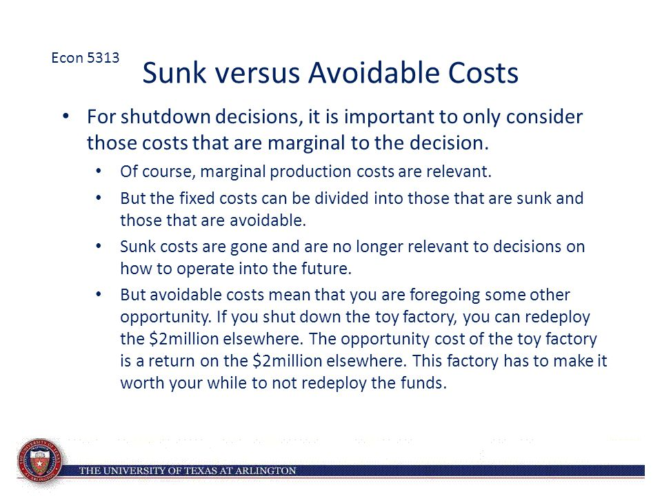 Sunk versus Avoidable Costs