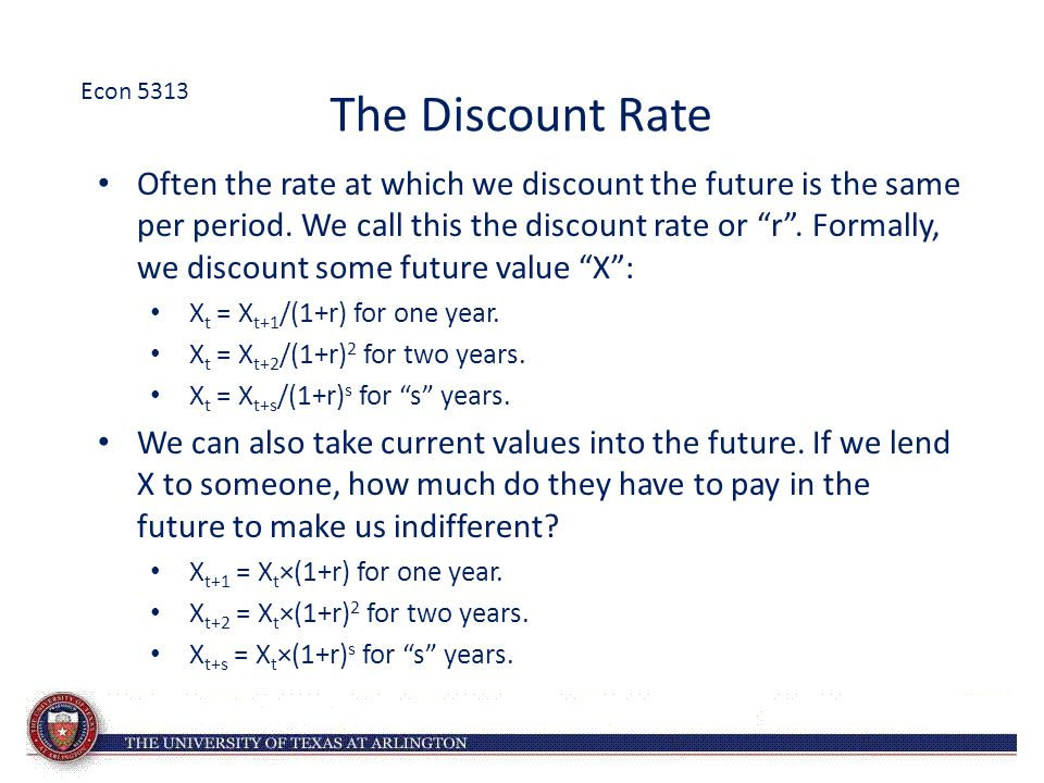 Econ 5313 The Discount Rate.
