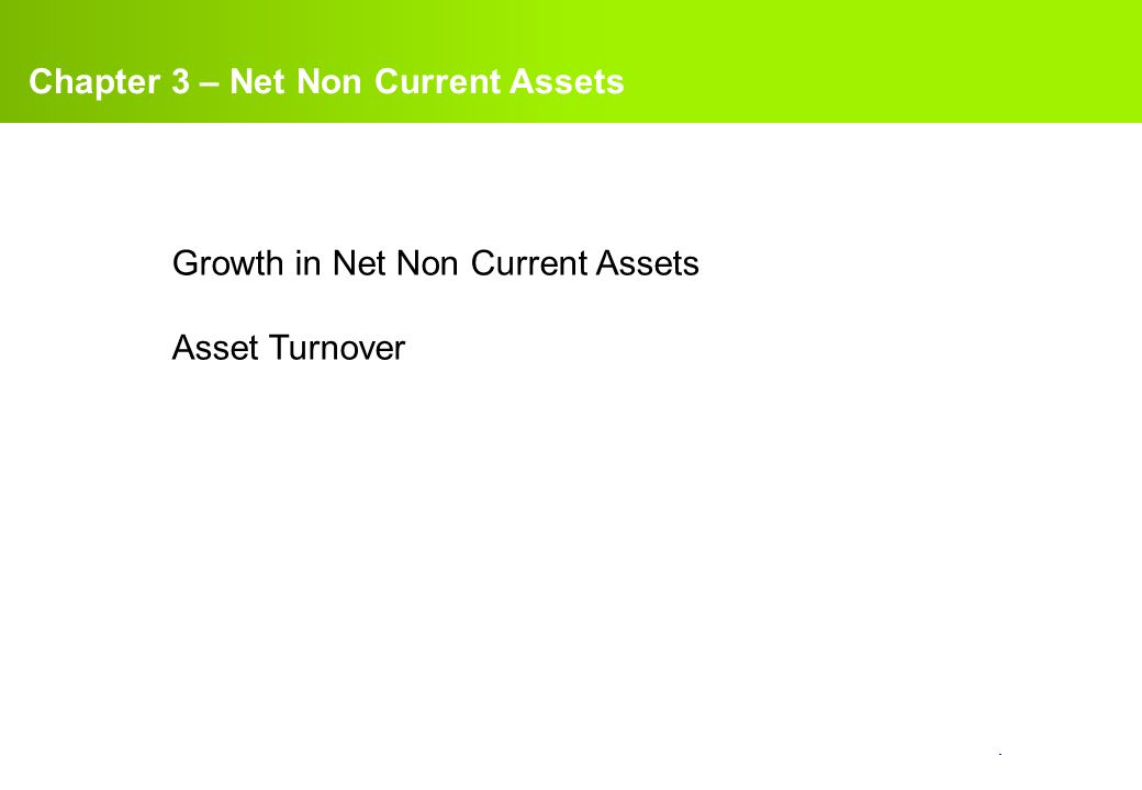 Chapter 3 – Net Non Current Assets