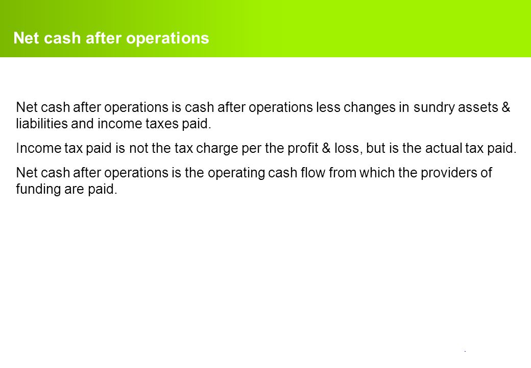 Net cash after operations