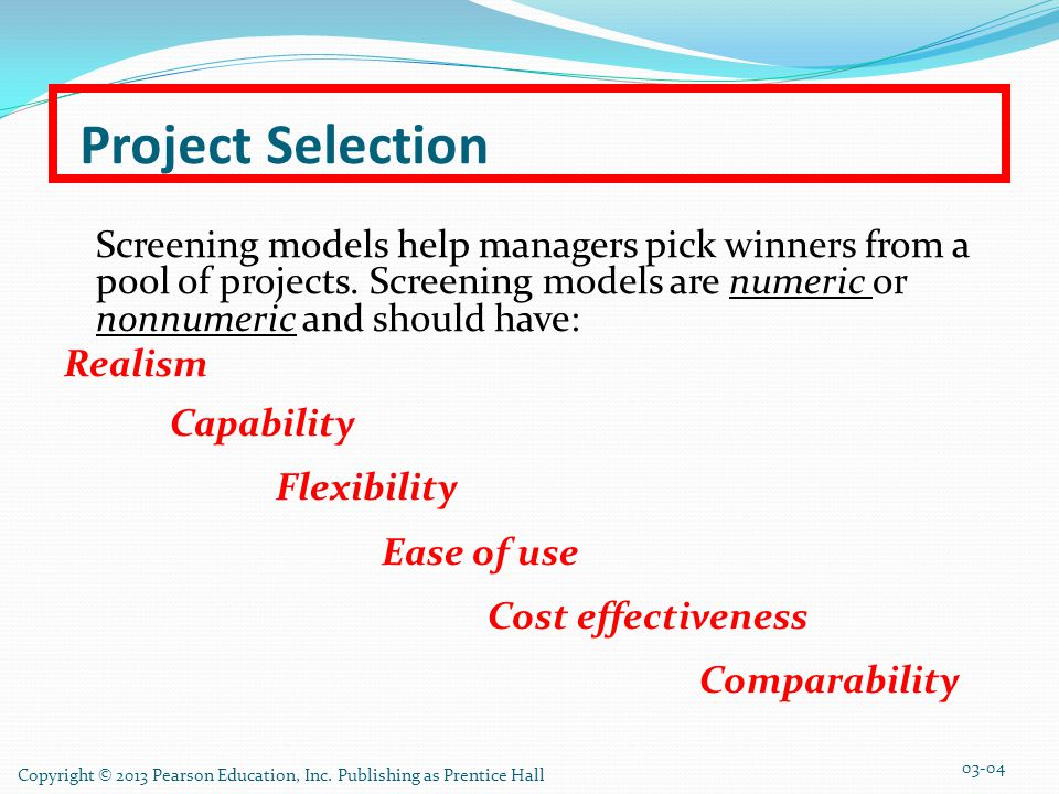 Project Selection Realism Capability Flexibility Ease of use