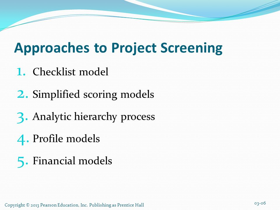 Approaches to Project Screening