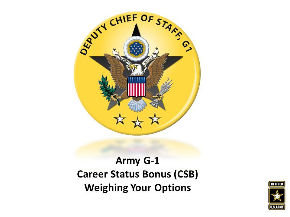 Career Status Bonus (CSB)