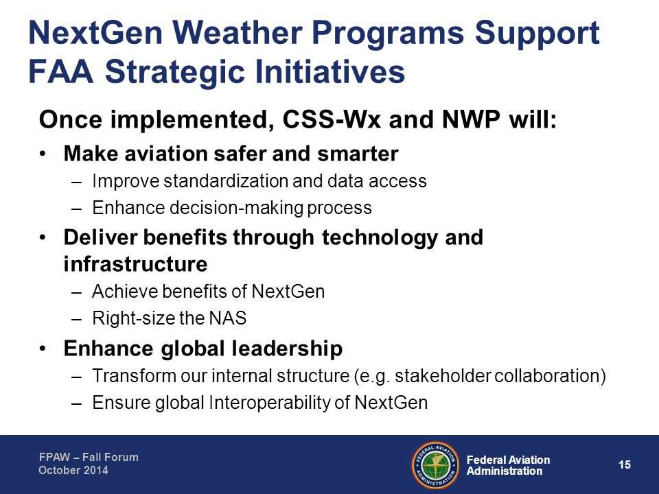NextGen Weather Programs Support FAA Strategic Initiatives