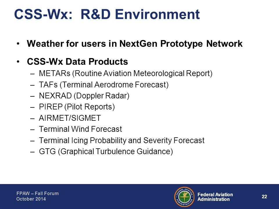 CSS-Wx: R&D Environment