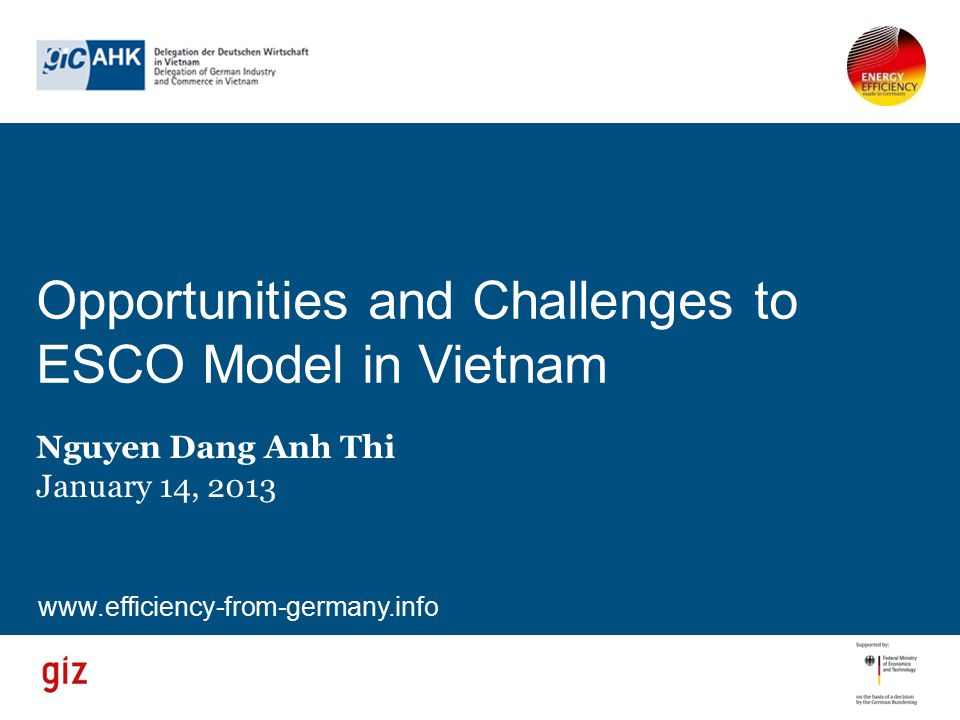 Opportunities and Challenges to ESCO Model in Vietnam
