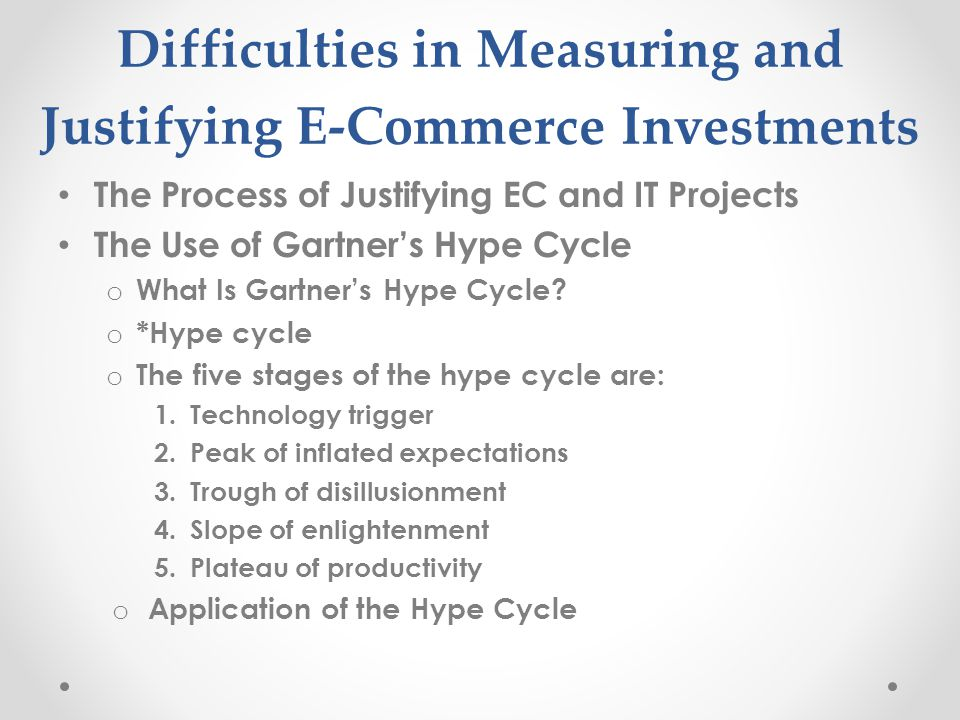 Difficulties in Measuring and Justifying E-Commerce Investments