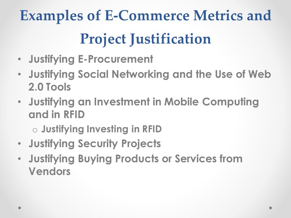 Examples of E-Commerce Metrics and Project Justification
