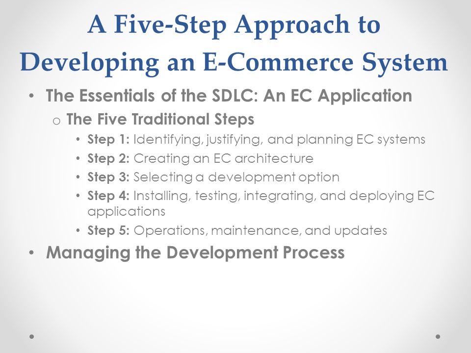 A Five-Step Approach to Developing an E-Commerce System