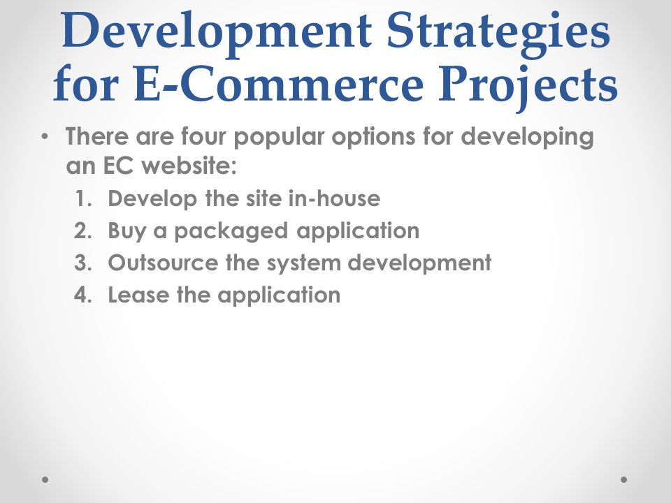 Development Strategies for E-Commerce Projects