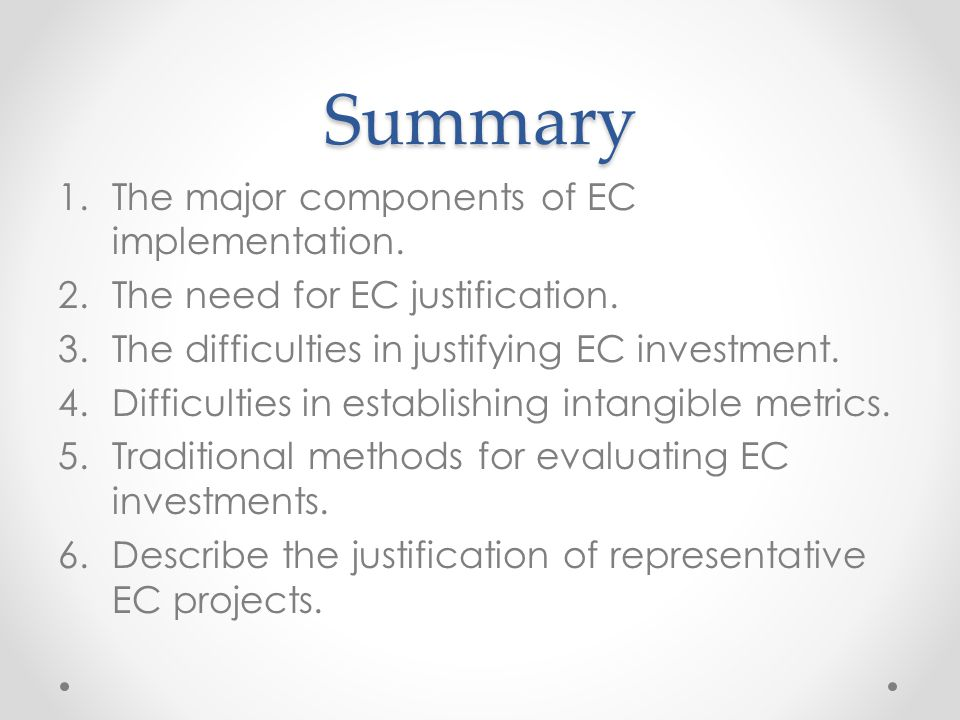Summary The major components of EC implementation.
