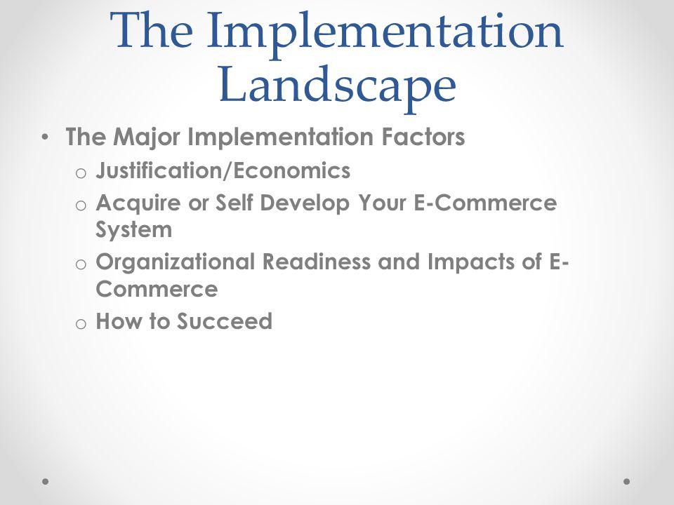 The Implementation Landscape