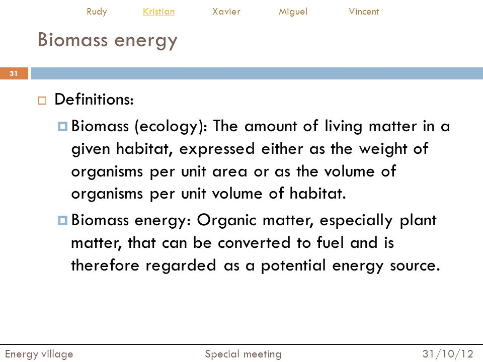 Biomass energy Definitions: