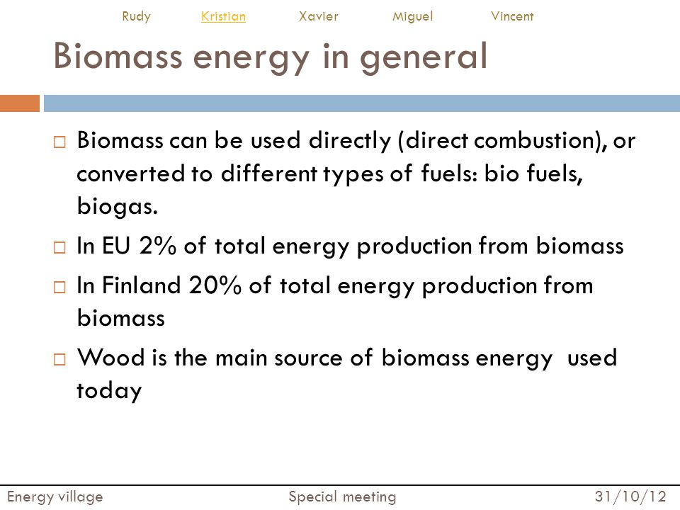 Biomass energy in general