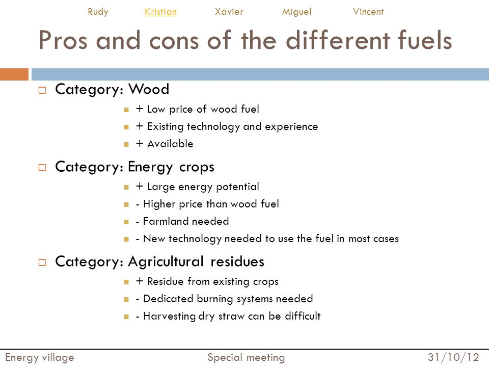 Pros and cons of the different fuels