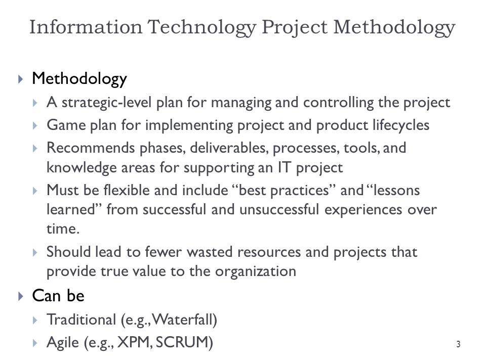 Information Technology Project Methodology