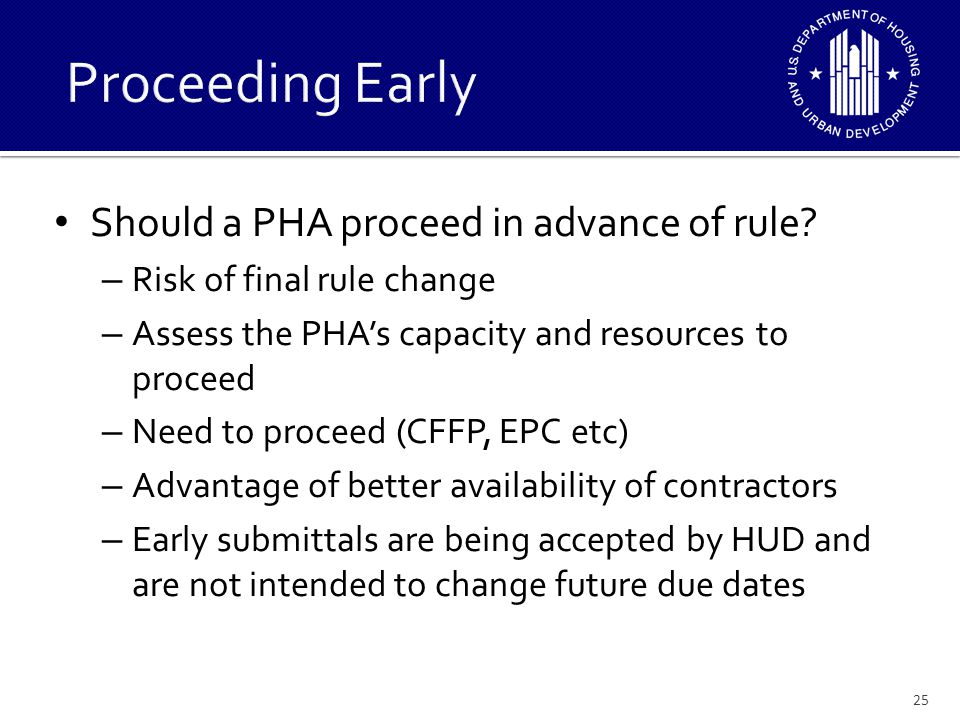 Proceeding Early Should a PHA proceed in advance of rule
