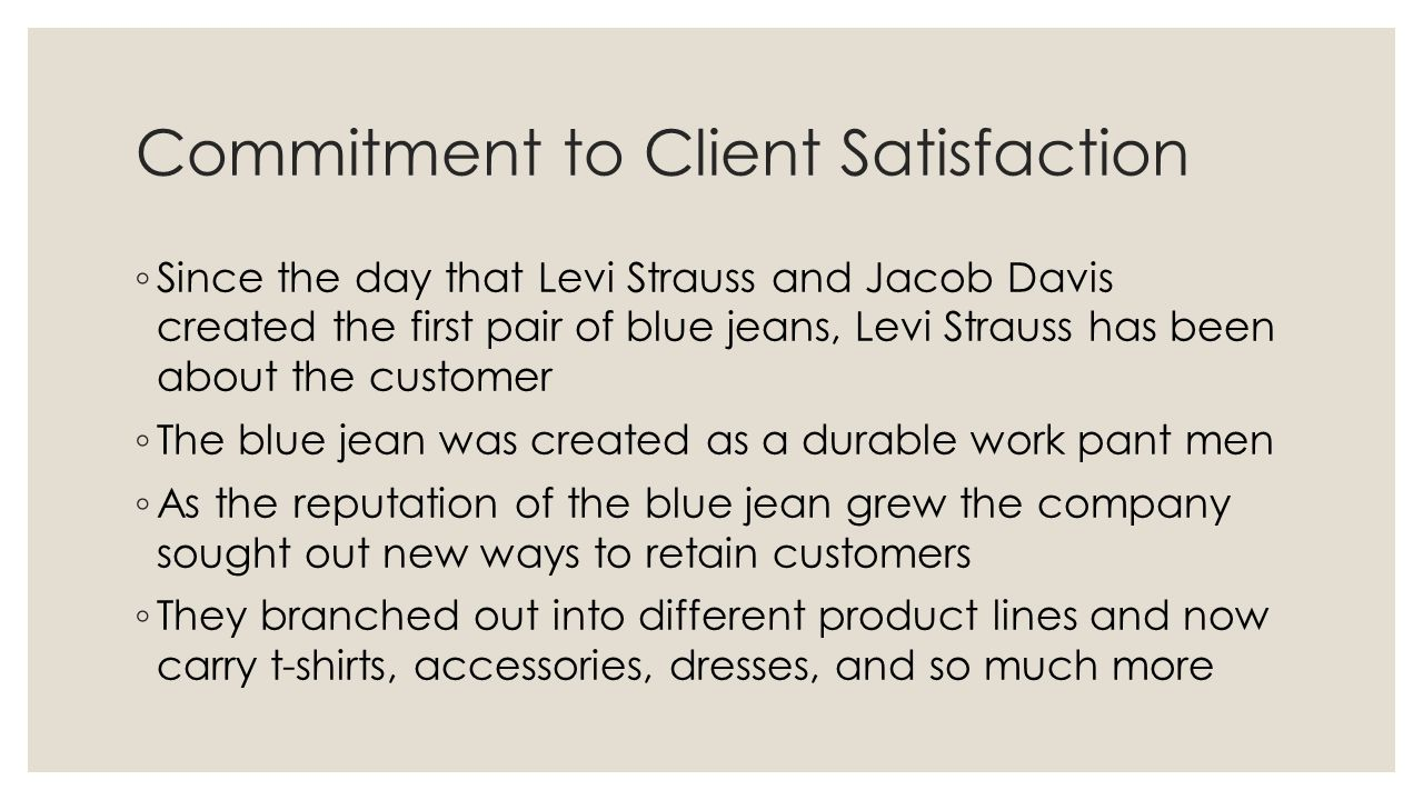 Commitment to Client Satisfaction