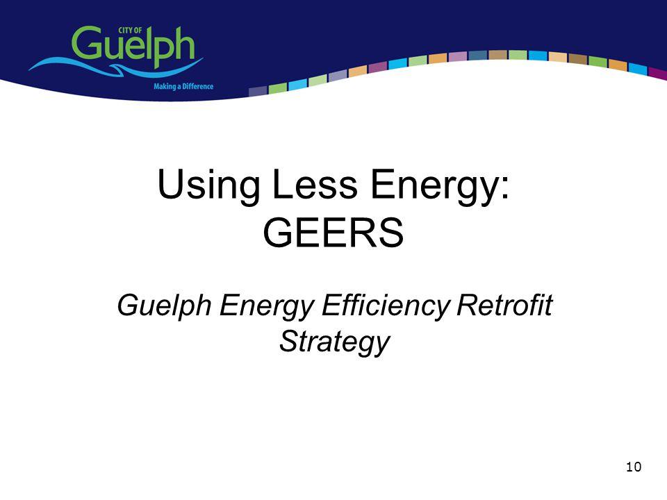 Using Less Energy: GEERS