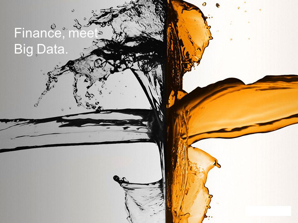 Finance, meet Big Data.