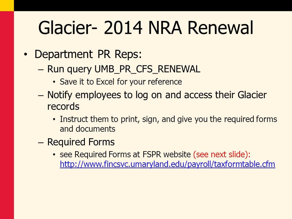 Glacier- 2014 NRA Renewal Department PR Reps: